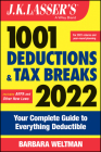 J.K. Lasser's 1001 Deductions and Tax Breaks 2022: Your Complete Guide to Everything Deductible Cover Image