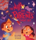 The Night Our Parents Went Out Cover Image