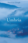 Umbria: The Heart of Italy (Armchair Traveller) Cover Image