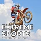 Extreme Sports Calendar 2021: 16-Month Calendar, Cute Gift Idea For Sport Lovers Boys & Men Cover Image