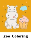 Zoo Coloring: Funny Coloring Animals Pages for Baby-2 (Children's Art #15) Cover Image