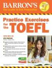 Practice Exercises for the TOEFL with MP3 CD (Barron's Test Prep) Cover Image
