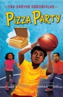Pizza Party: The Carver Chronicles, Book Six Cover Image