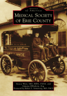Medical Society of Erie County (Images of America) Cover Image