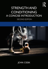 Strength and Conditioning: A Concise Introduction Cover Image