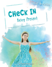 Check in: Being Present (Just Breathe) Cover Image