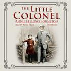 The Little Colonel Lib/E Cover Image
