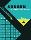 Livre Sudoku pour Adultes: Grand Livre de Sudoku pour les passionnés Pour enfant de 8-12 ans et adultes 300 grilles 9x9 Gros caractères Entraîne Cover Image