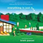 Everything Is Just Fine Lib/E Cover Image