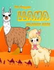 70 Pages Llama Coloring Book: Cute Coloring Book for a Llama Loving Kid - Good Quality Pictures, Easy to Colour - Awesome for Any Alpaca Lover - A G Cover Image
