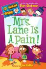 My Weirder School #12: Mrs. Lane Is a Pain! Cover Image