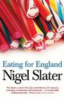 Eating for England: The Delights and Eccentricities of the British at Table Cover Image