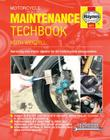 Motorcycle Maintenance Techbook: Servicing and minor repairs for all motorcycles and scooters (Haynes Techbook) Cover Image