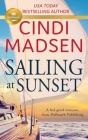 Sailing at Sunset: A feel-good romance from Hallmark Publishing Cover Image