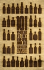 101 Whiskies to Try Before You Die (Revised & Updated) Cover Image