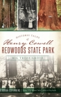 Historic Tales of Henry Cowell Redwoods State Park: Big Trees Grove Cover Image