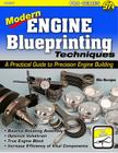 Modern Engine Blueprinting Techniques: A Practical Guide to Precision Engine Building (Pro) Cover Image