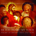 He Has Heard My Voice: Psalms of Faithfulness and Hope Cover Image
