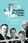 Os 46 Presidentes dos Estados Unidos: Suas Histórias, Conquistas e Legados: De George Washington a Joe Biden (E.U.A. Livro Biográfico para Jovens e Ad Cover Image