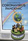 Living During the Coronavirus Pandemic: Poems, Artwork and Reflections by Children and Adults Cover Image