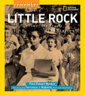 Remember Little Rock: The Time, the People, the Stories Cover Image