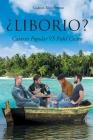 ¿liborio?: Catarsis Popular VS Fidel Castro Cover Image