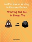 Winning the Poo in Homes Too: Another Lavatorial Story for Reluctant Readers Cover Image