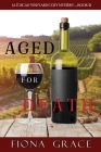 Aged for Death (A Tuscan Vineyard Cozy Mystery-Book 2) Cover Image