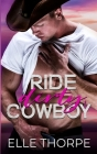 Ride Dirty, Cowboy Cover Image