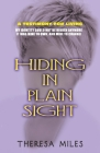 Hiding in Plain Sight: Memoirs for Living Cover Image
