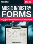 Music Industry Forms: The 75 Most Important Documents for the Modern Musician Cover Image