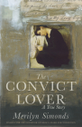 The Convict Lover: A True Story Cover Image