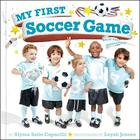 My First Soccer Game: A Book with Foldout Pages Cover Image