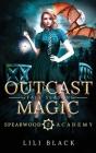 Outcast Magic: Fall Season Cover Image