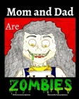 Mom and Dad are Zombies Cover Image