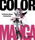 Color Manga: The Monster Manga Coloring Book Cover Image