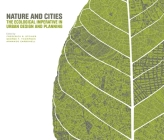 Nature and Cities: The Ecological Imperative in Urban Design and Planning Cover Image