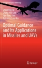 Optimal Guidance and Its Applications in Missiles and Uavs (Springer Aerospace Technology) Cover Image