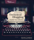 Technical Blogging: Amplify Your Influence Cover Image