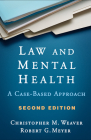 Law and Mental Health, Second Edition: A Case-Based Approach Cover Image