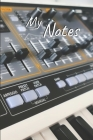 My Notes: Synth Notebook - Size 6
