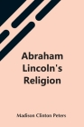 Abraham Lincoln'S Religion Cover Image