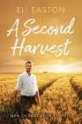A Second Harvest (Men of Lancaster County #1) Cover Image