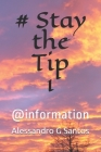 # Stay the Tip 1: @information Cover Image