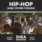 Hip-Hop (and Other Things) Cover Image