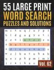 55 Large Print Word Search Puzzles and Solutions: Activity Book for Adults and kids Wordsearch Easy Magic Quiz Books Game for Adults - Large Print Cover Image