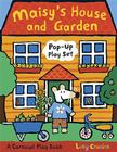 Maisy's House and Garden Pop-Up Play Set: A Carousel Play Book Cover Image