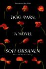 Dog Park: A novel Cover Image