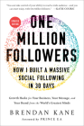 One Million Followers, Updated Edition: How I Built a Massive Social Following in 30 Days Cover Image