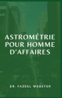 Astrométrie Pour Homme d'Affaires Cover Image